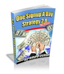 One Signup A Day Strategy 2.0